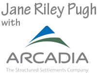 Jane Riley Pugh of Arcadia the Structured Settlements Company